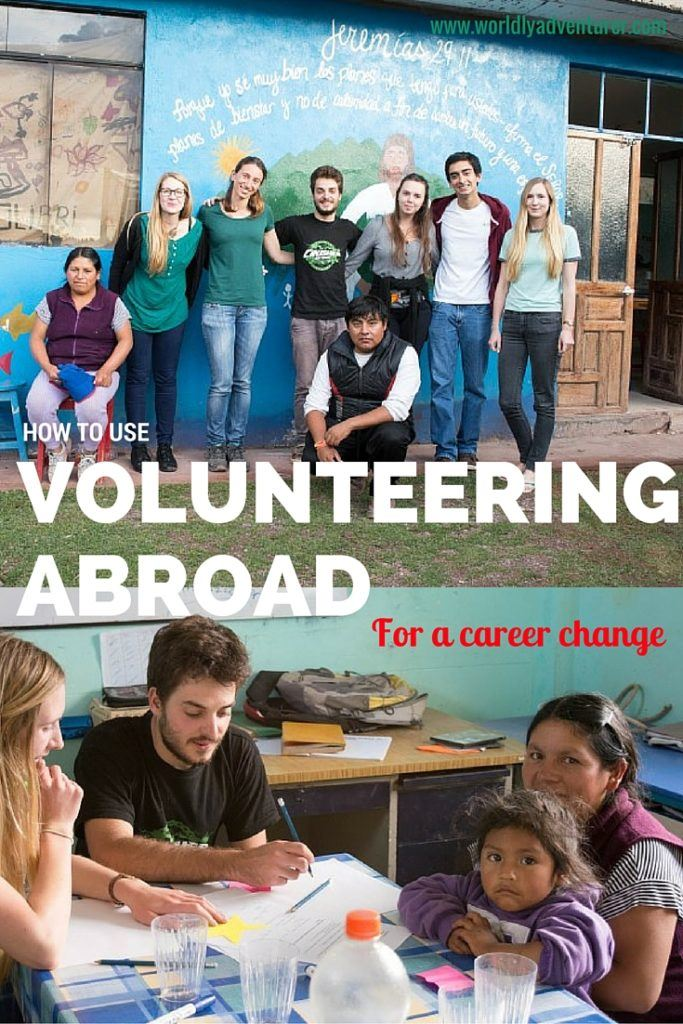 Volunteering abroad isn't just about the impact you have on communities in developing countries; no, it's also about the opportunities it gives you. Find out how to use volunteering abroad for a career change.