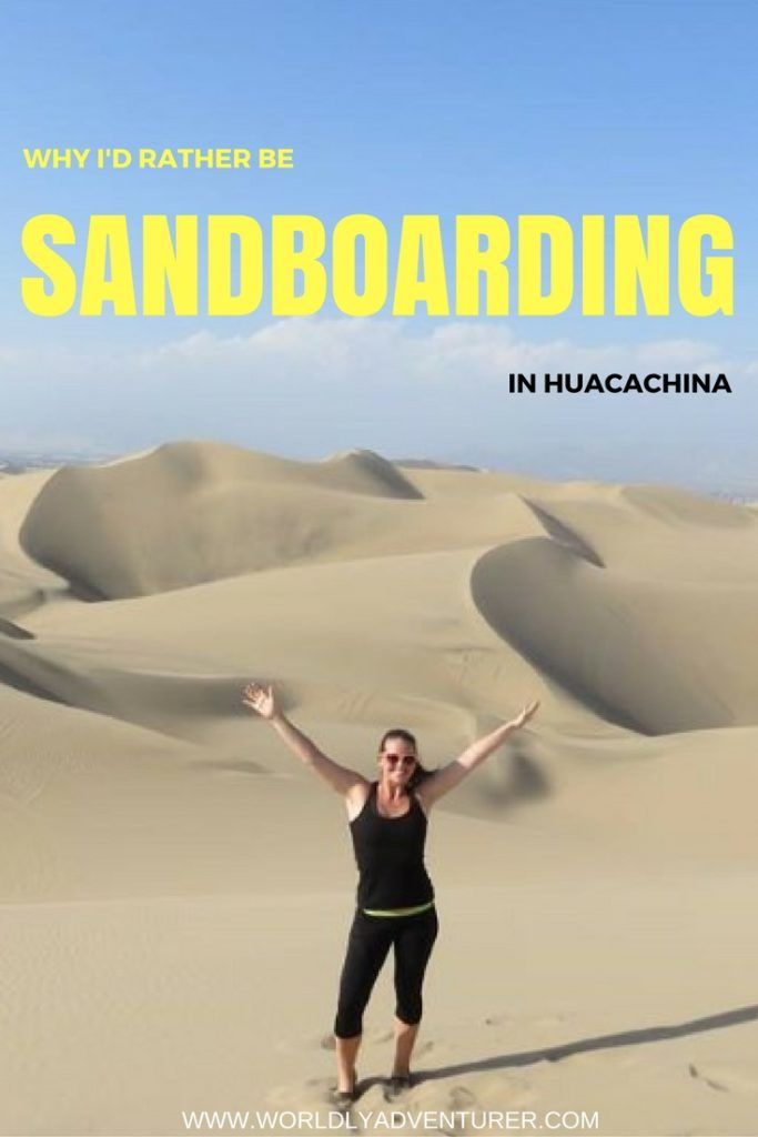 Have you ever overcome a deep-set fear? Read about how Heather became a sandboarding maestro in Huacachina, Peru.