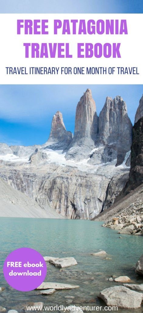 Patagonia backpacking itinerary | Patagonia travel | backpacking in South America | Torres del Paine National Park | Chile | Argentina | hiking | adventure | national parks