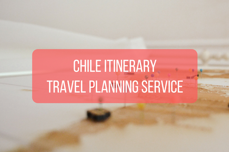 Chile Itinerary Travel Planning Service