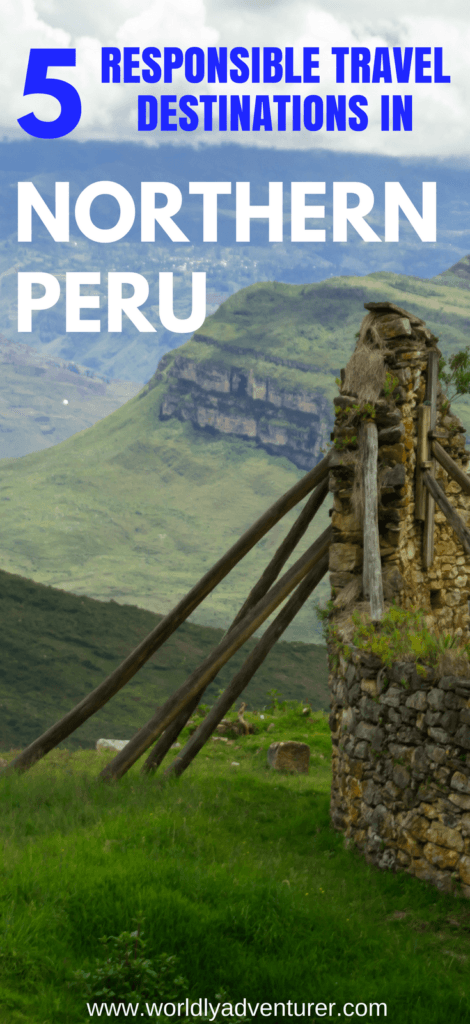 Looking for responsible travel inspirations for tours in Northern Peru? Find out how to explore Gocta Falls, Kuelap, Tarapoto and more with these five travel destinations for responsible travellers. #northernperutravel #perutraveldestinations #worldlyadventurer #peru #southeramericatravel #responsibletravel