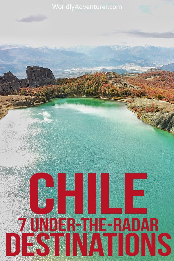 Don't miss Chile's seven most spectacular and under-the-radar destinations with this guide to things to do in Chile. Includes tips about the unmissable places to visit to inspire your wanderlust, all while you become a more responsible, sustainable traveler.