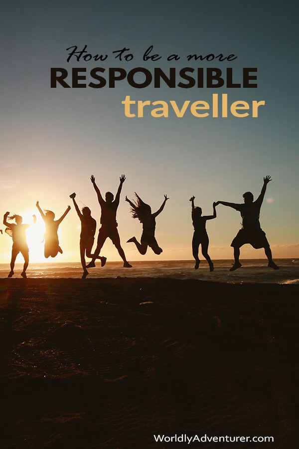 Being a more responsible traveler is all about the ethical choices you make. Learn how to travel better and more sustainably with these 5 responsible tips.